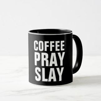 O CAFÉ PRAY MASSACRA canecas