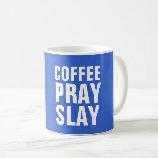 O CAFÉ PRAY MASSACRA, canecas de café cristãs