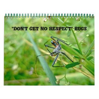O calendário não obtem nenhum insetos do respeito