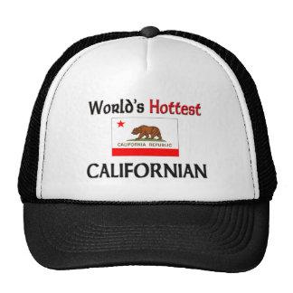 O californiano o mais quente do mundo boné