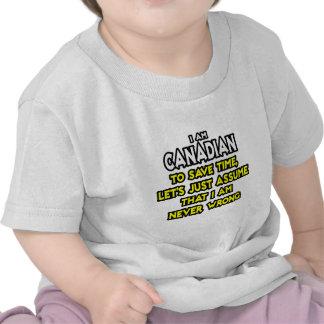 O canadense… supor que eu sou nunca errado camisetas
