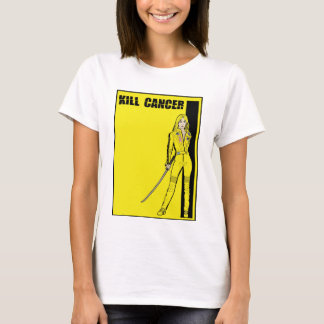 "O cancer do matar ..... ""não mata Bill""! Camiseta"