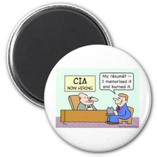 O candidato do CIA queimou seu resumo Ímã Redondo 5.08cm