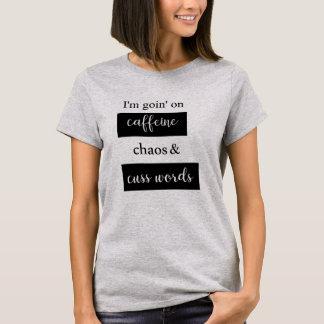 O caos da cafeína Cuss camisa das mães ou dos pais