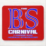 O carnaval das BS Mousepads