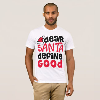 O caro papai noel define a boa camisa engraçada do