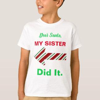 O caro papai noel minha irmã fê-lo camisa