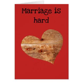 O casamento é cartão duro