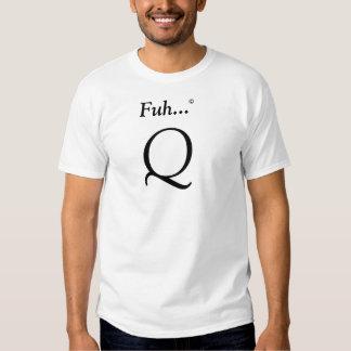 """O clássico evidente de """"Q"""" T-shirts"""