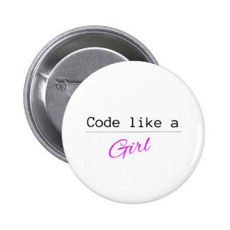 O código gosta de uma MENINA Bóton Redondo 5.08cm