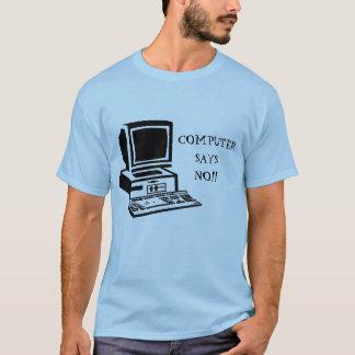o computador não diz nenhuma Grâ Bretanha pequena Camiseta