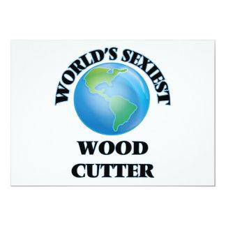 "O cortador de madeira o mais ""sexy"" do mundo convites"
