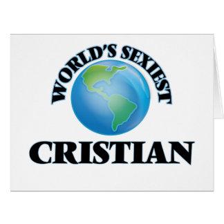 """O Cristian o mais """"sexy"""" do mundo Cartão Comemorativo Grande"""