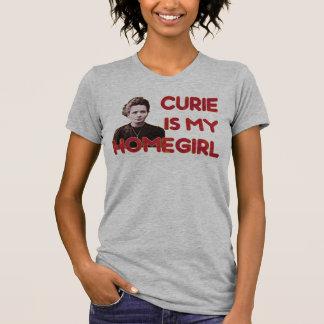 O curie é meu Homegirl T-shirts