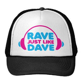 O delírio apenas gosta de Dave Boné