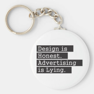 O design é honesto - preto chaveiro