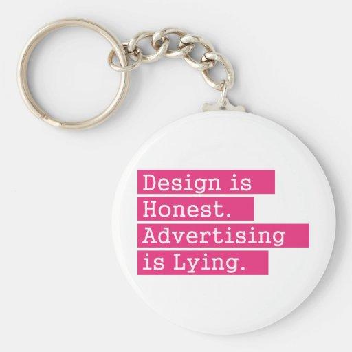 O design é honesto - rosa chaveiros