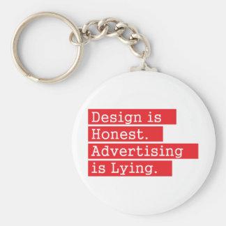 O design é honesto - vermelho chaveiro