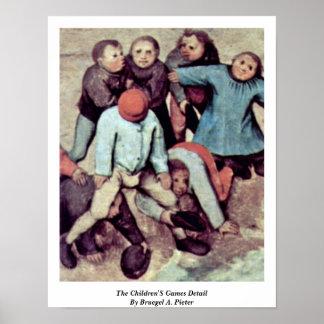 O detalhe dos jogos das crianças por Bruegel A Pi Poster