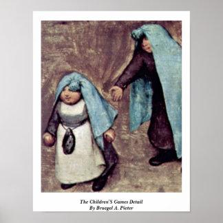 O detalhe dos jogos das crianças por Bruegel A. Pi Pôsteres