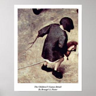 O detalhe dos jogos das crianças por Bruegel A. Poster