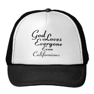 O deus ama californianos bonés