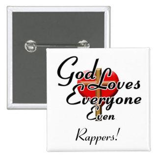 O deus ama rapperes pins
