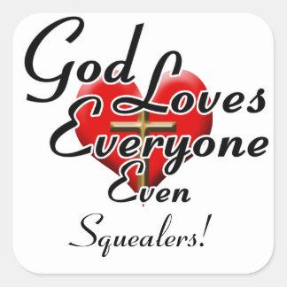 O deus ama Squealers! Adesivo Quadrado