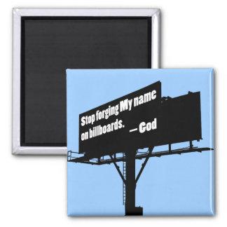 O deus diz parou-o ímã do quadro de avisos ímã quadrado