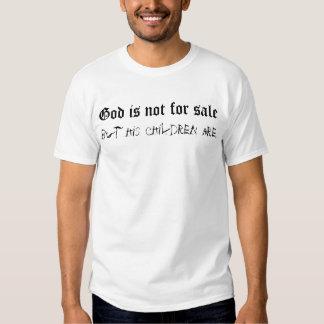 O deus não é para a venda, mas suas crianças são camisetas