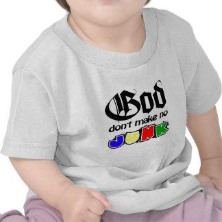 O deus não faz nenhuma sucata tshirt