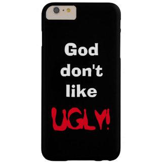 """O """"deus não gosta FEIO!"""" Cobrir preto do Capa Barely There Para iPhone 6 Plus"""