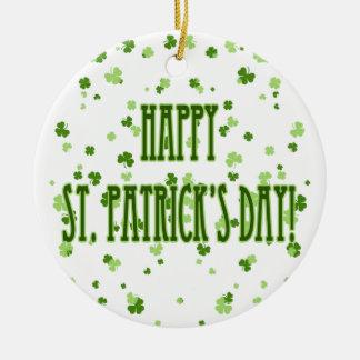 O dia de St Patrick feliz Ornamento De Cerâmica Redondo