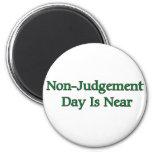 O dia do Não-Julgamento está próximo Imãs De Geladeira