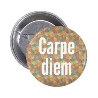 O diem de Carpe, apreende o dia, teste padrão colo Bóton Redondo 5.08cm