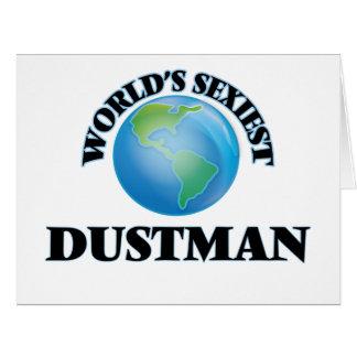 """O Dustman o mais """"sexy"""" do mundo Cartoes"""