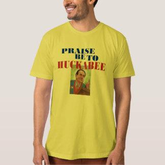 O elogio seja a Huckabee Tshirt