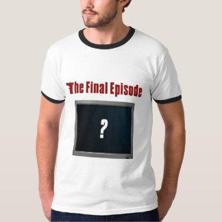 O episódio final tshirt