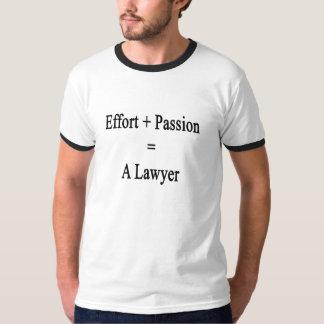 O esforço mais a paixão iguala um advogado camiseta