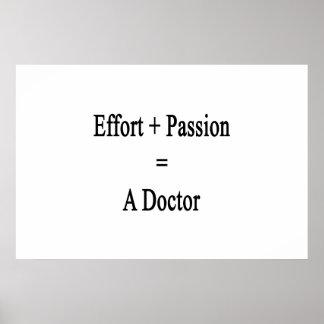 O esforço mais a paixão iguala um doutor pôster