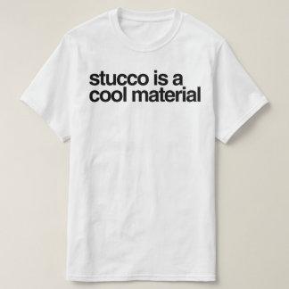 O estuque é um material legal camiseta