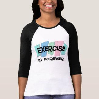 O exercício é Forever Camisetas