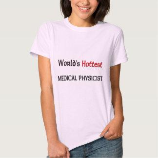 O físico médico o mais quente dos mundos camiseta