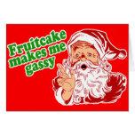 O Fruitcake faz-me Gassy Cartão Comemorativo