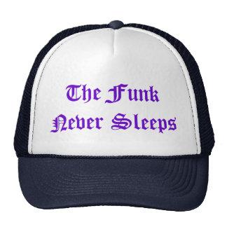 O funk nunca dorme chapéu boné
