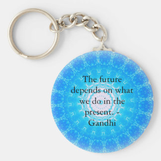 O futuro depende do que nós fazemos no presente chaveiro