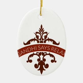 o ghandi diz relaxa ornamento de cerâmica