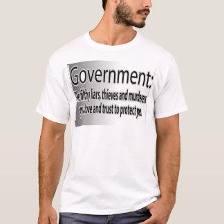 O governo: Mentirosos sujos Camiseta