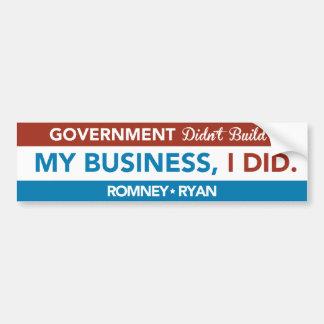 O governo não construiu meu negócio, MIM FEZ. Pára Adesivo Para Carro