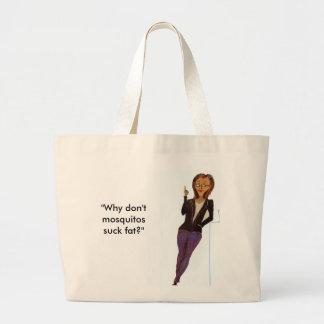 O grande bolsa com slogan engraçado